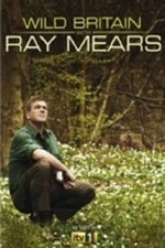 Wild Britain with Ray Mears SE