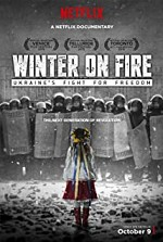 Watch Winter on Fire: Ukraine's Fight for Freedom