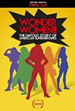Watch Wonder Women! The Untold Story of American Superheroines
