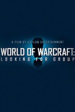 Watch World of Warcraft: Looking for Group