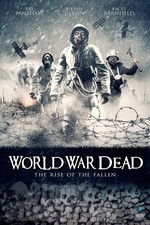 Watch World War Dead: Rise of the Fallen