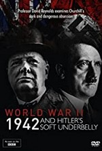 Watch World War Two: 1942 and Hitler's Soft Underbelly