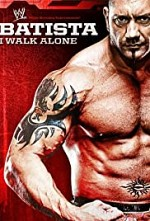 Watch WWE: Batista - I Walk Alone