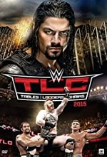Watch WWE TLC Tables, Ladders & Chairs