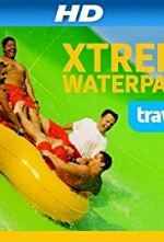 Xtreme Waterparks S07E01