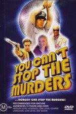 Watch You Can't Stop the Murders