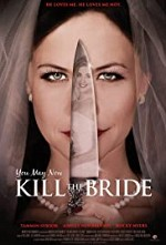 Watch You May Now Kill the Bride