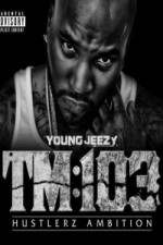 Watch Young Jeezy: A Hustlerz Ambition