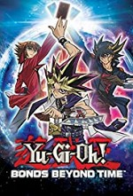 Watch Yu-Gi-Oh! Bonds Beyond Time