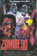 Watch Zombie '90: Extreme Pestilence