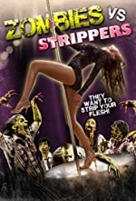 Watch Zombies Vs. Strippers